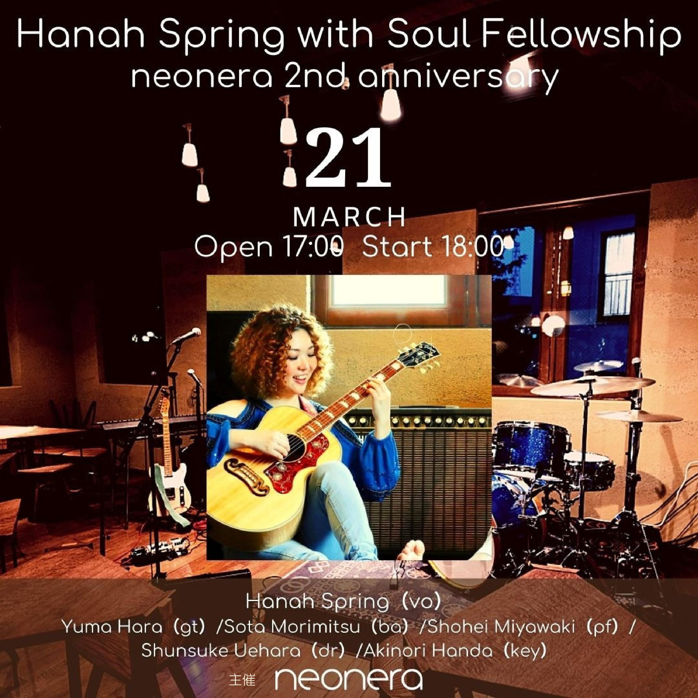 3月21日(日)Hanah Spring with Soul Fellowship neonera 2nd anniversary Live