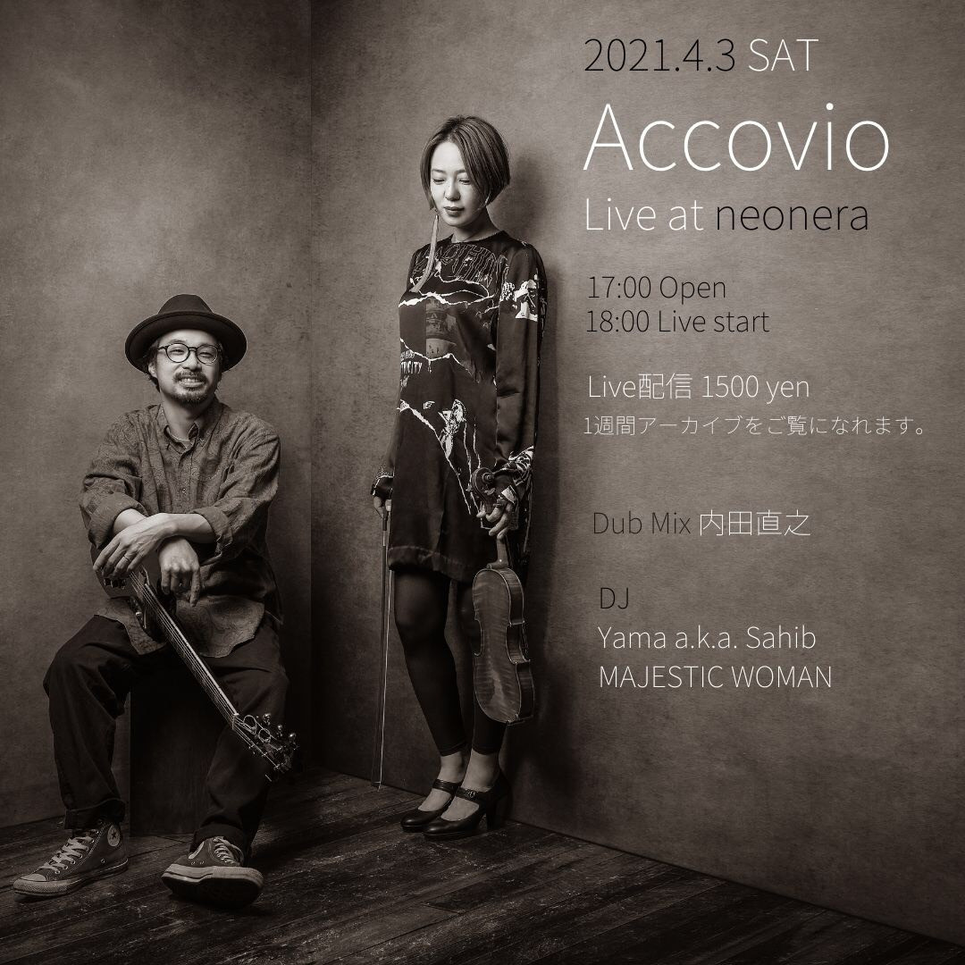 4月3日(土)Accovio Live at neonera