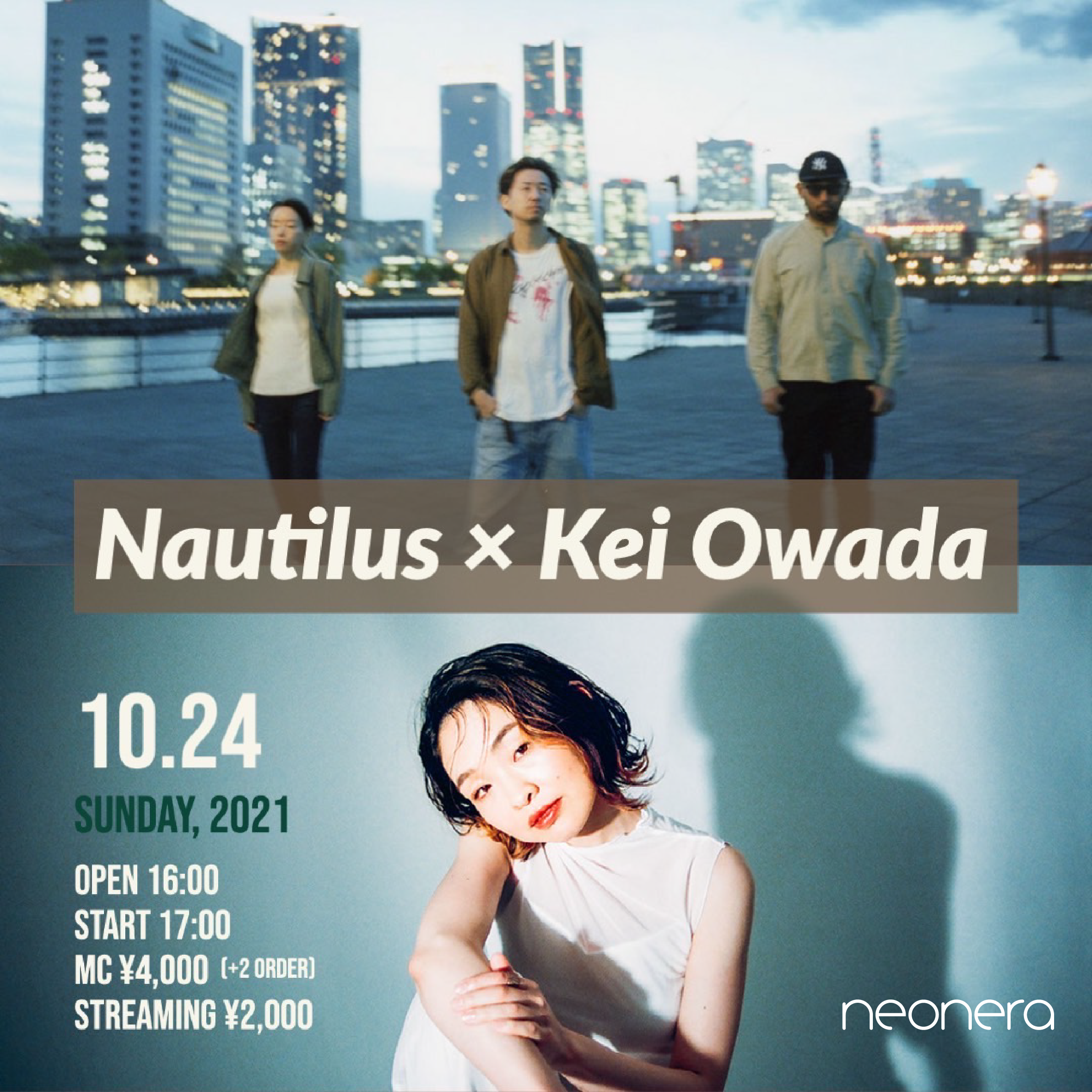 10月24日(日)Nautilus × 大和田慧 Live at neonera