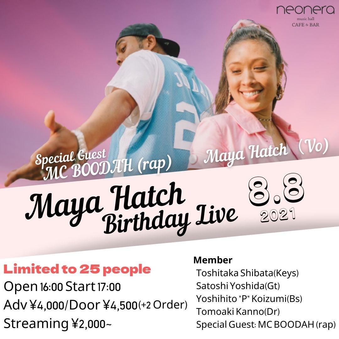 8月8日(日)Maya Hatch Birthday Live