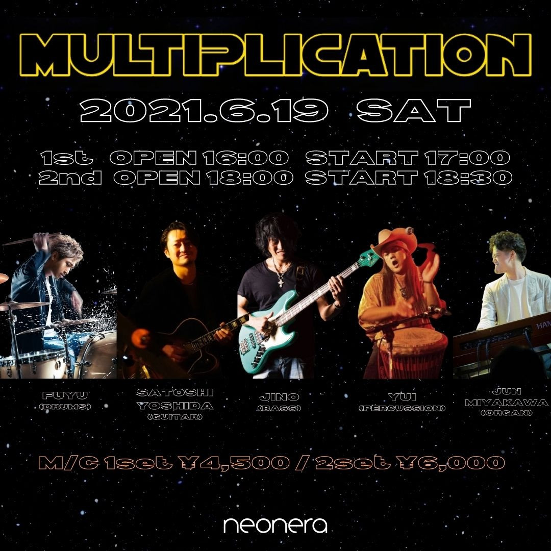 6月19日(土)MULTIPLICATION